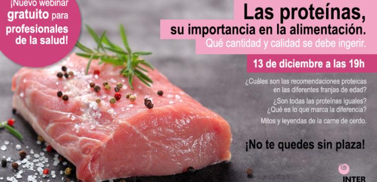 ¡Taller online gratuito! Apúntate:  Las proteínas, su importancia en la alimentación. Qué cantidad y calidad se debe ingerir.